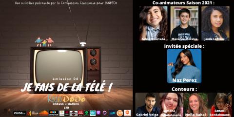 Émission 06: Je Fais de la Télé !